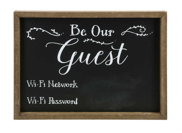 Be Our Guest Chalk Sign