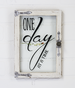 One Day at a Time Window Sign