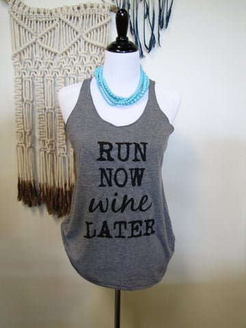"Ellembee ""Run Now Wine Later"" Grey Tank Top"