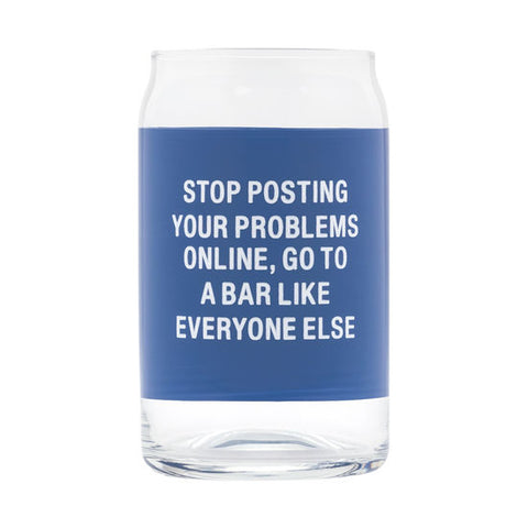 Stop Posting Beer Can Glass