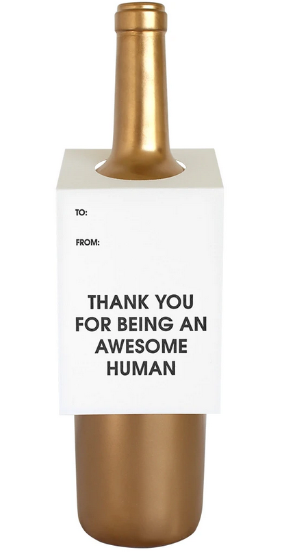 Thank You for Being an Awesome Human Wine & Spirit Tag