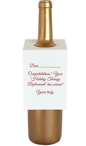 Your Holiday Therapy Replacement Wine & Spirit Tag
