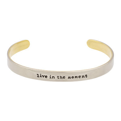 Live in the Moment Cuff