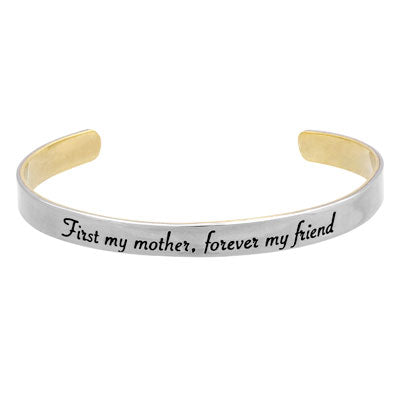 First My Mother Forever My Friend Stackable Cuff