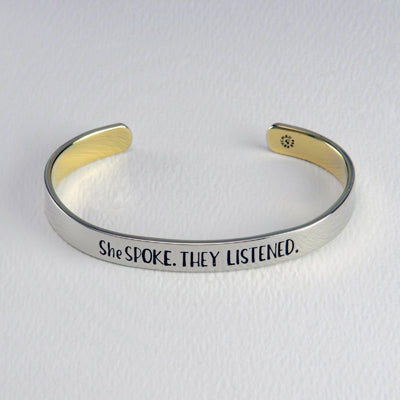 She Spoke. They Listened. Bracelet