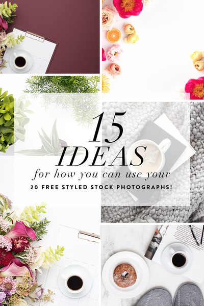 15 Implementation Ideas for Your 20 Free Styled Stock Photographs!