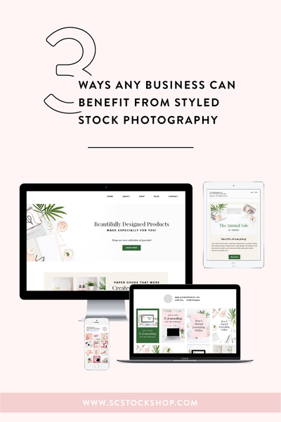 3 Ways Any Business Can Benefit From Styled Stock Photography