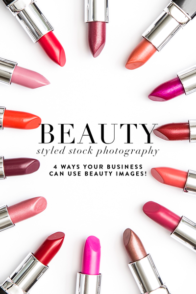 Hey there GORGEOUS! Beauty styled stock photography for every business