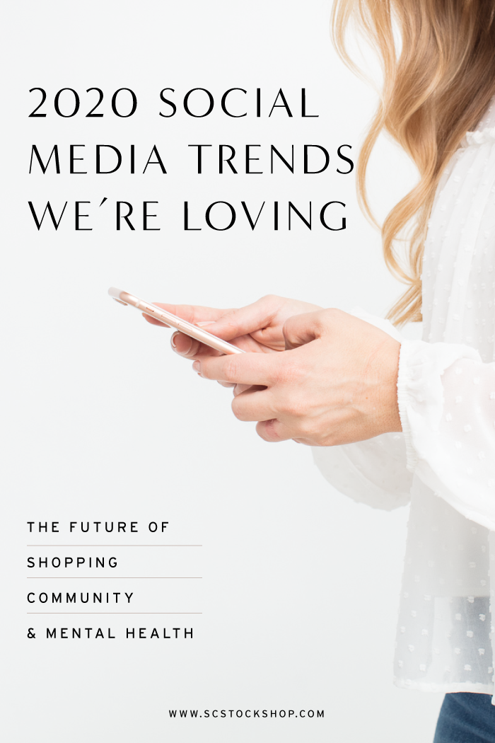 3 Social Media Trends We're Loving in 2020