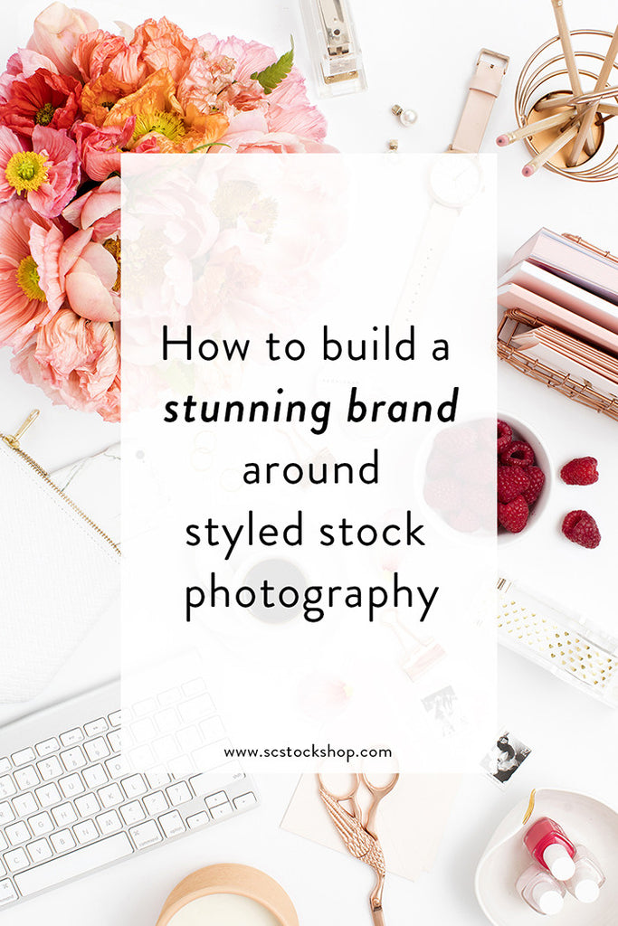 How to build a STUNNING brand around styled stock photography | Video 1 of 2