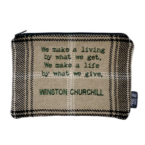 Brown, beige, black tartan zip wallet or purse with green embroidered quote: We make a living by what we get. We make a life by what we give. WINSTON CHURCHILL.