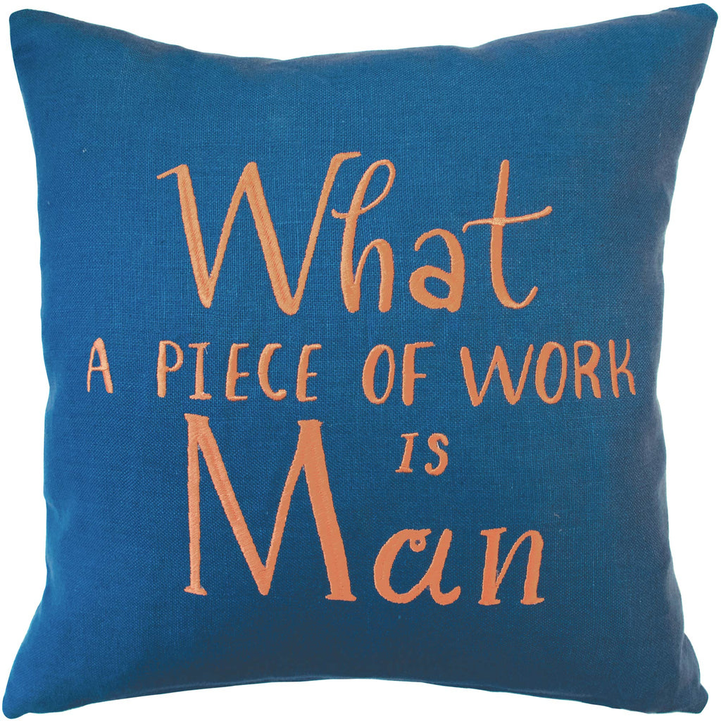 Emma Thompson Shakespeare Quote 'What a Piece of Work is Man' Cushion