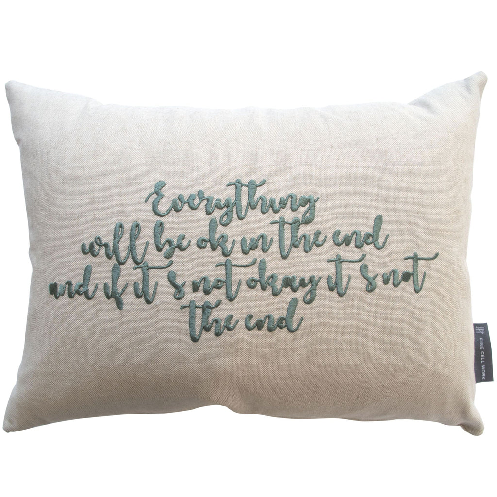 'Everything will be ok in the end' cushion