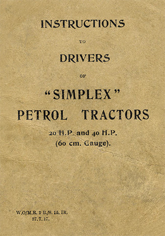 Instructions to Drivers of Simplex Petrol Tractors