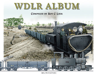 RCL Publications WDLR Album First World War Narrow Gauge Railways