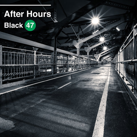 "Black 47 Celebrates 30th Anniversary with ""After Hours"""