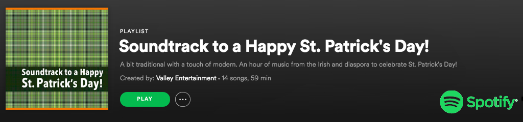 Soundtrack to a Happy St. Patrick's Day! - Spotify Playlist