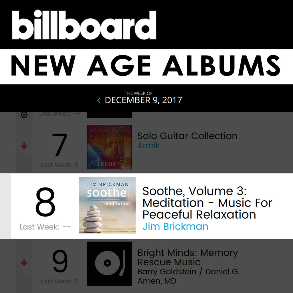 "Jim Brickman's ""Soothe, Volume 3: Meditation"" Debuts on the Billboard New Age Albums Chart"
