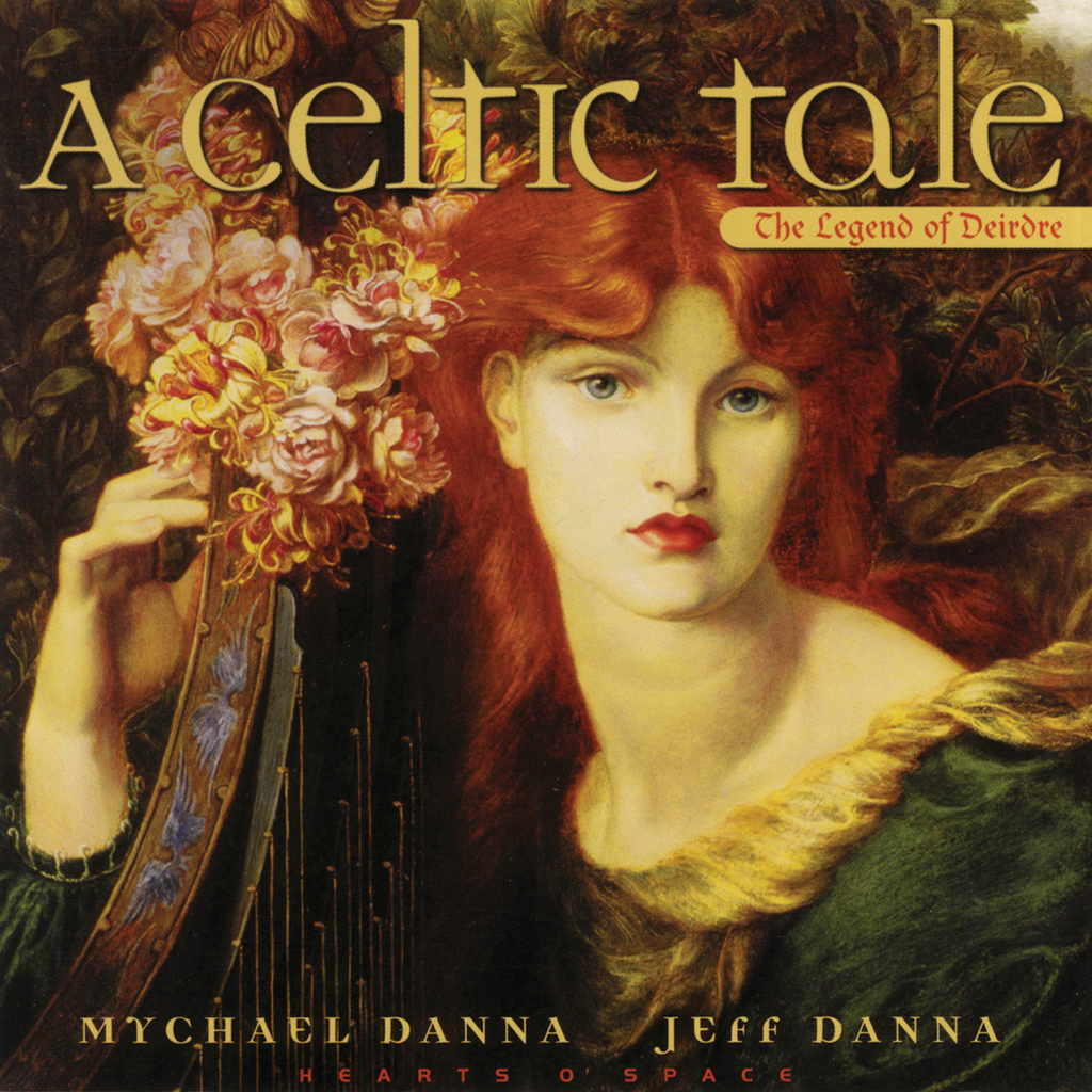 Mychael Danna & Jeff Danna - A Celtic Tale: The Legend of Deidre