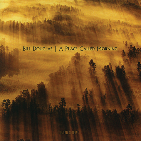 Bill Douglas - A Place Called Morning