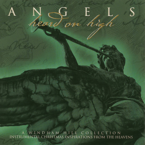 Various Artists - Angels Heard On High