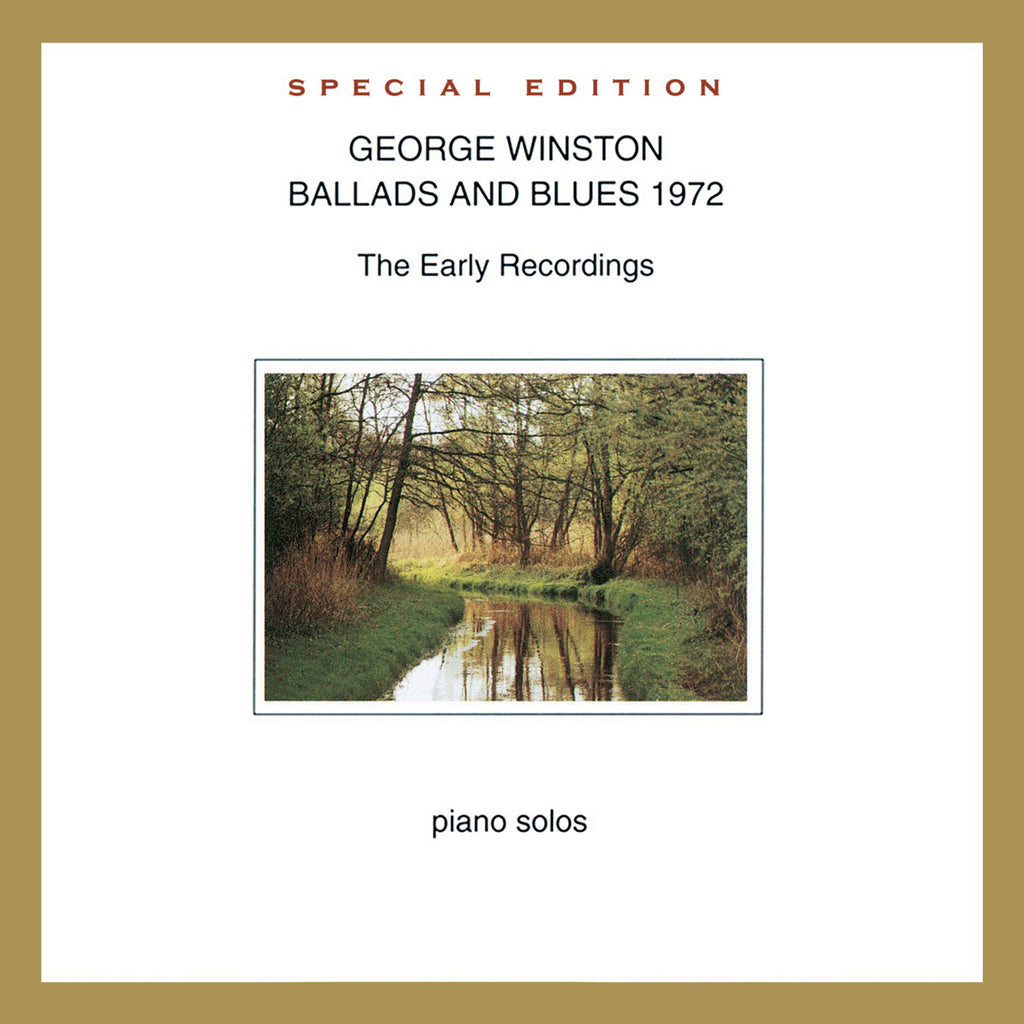 George Winston - Ballads and Blues 1972: Special Edition