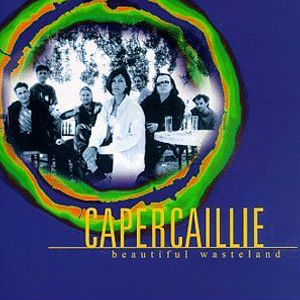 Capercaillie - Beautiful Wasteland