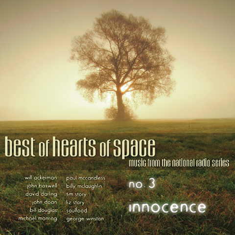 Various Artists - Best of Hearts of Space, No. 3: Innocence