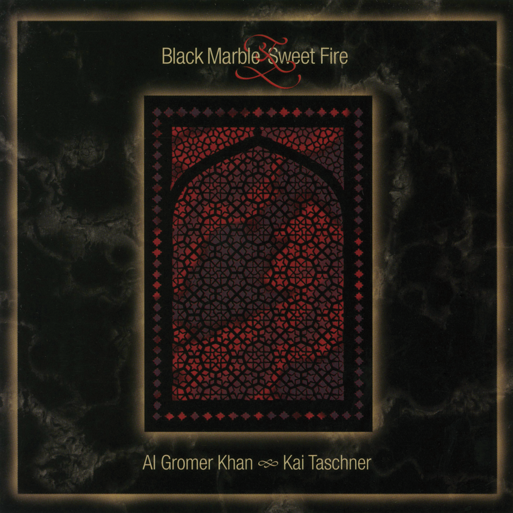 Al Gromer Khan and Kai Taschner - Black Marble and Sweet Fire