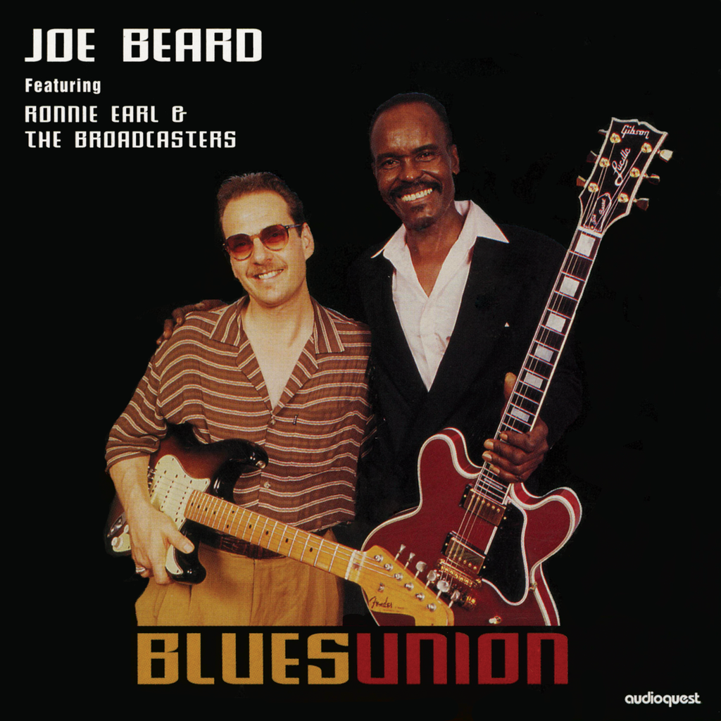 Joe Beard featuring Ronnie Earl & The Broadcasters - Blues Union