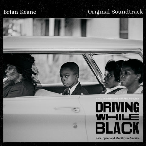 Brian Keane - Driving While Black (Original Soundtrack)