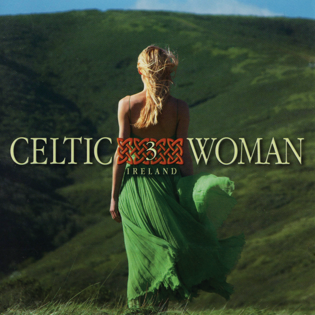 Various Artists - Celtic Woman 3