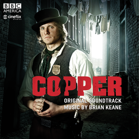 Briane Keane - Copper: Original Soundtrack