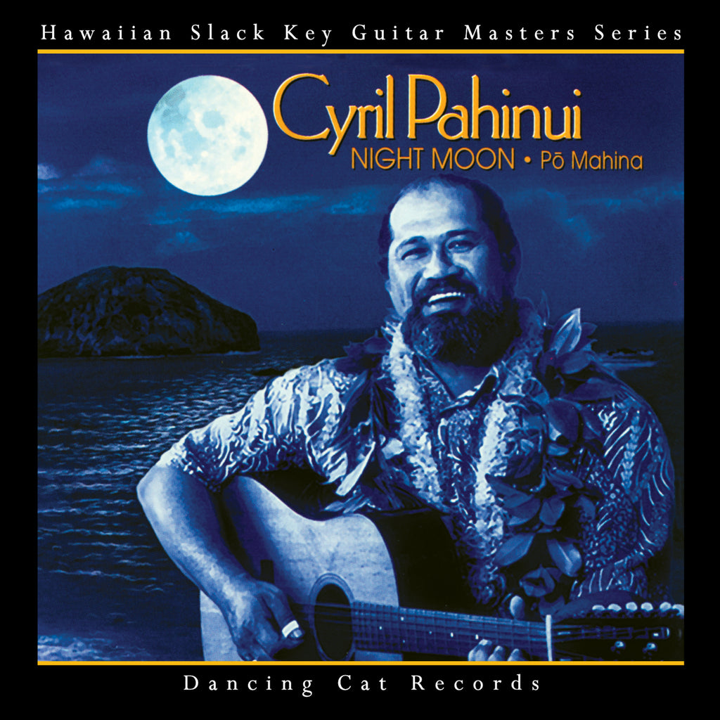 Cyril Pahinui - Night Moon (Po Mahina)