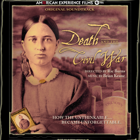 Brian Keane - Death and the Civil War: Original Soundtrack