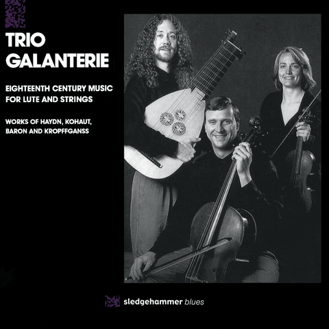 Trio Galanterie - Eighteenth Century Music for Lute and Strings
