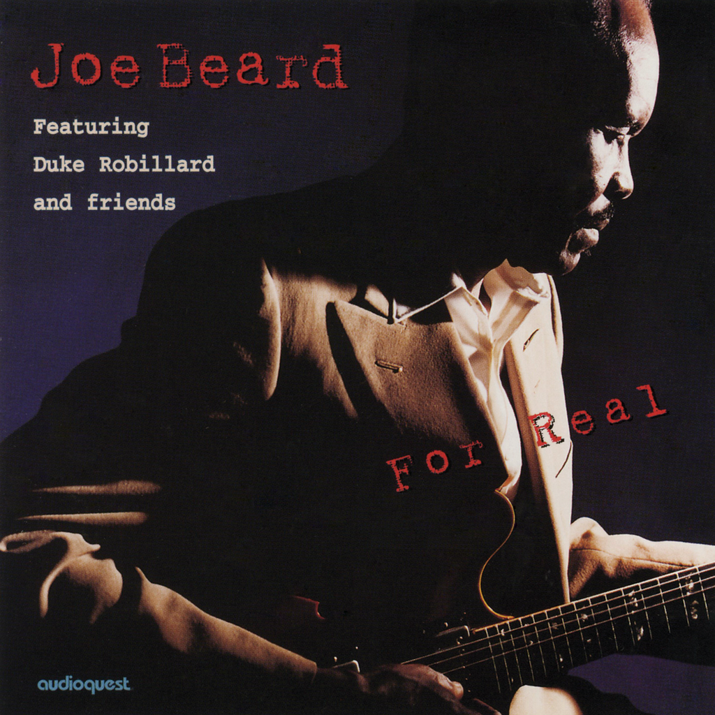 Joe Beard featuring Duke Robillard and Friends - For Real