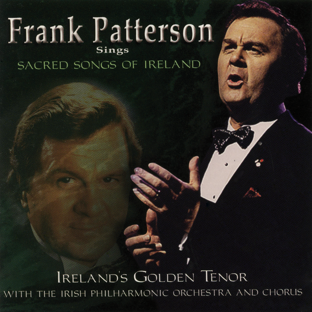 Frank Patterson - Frank Patterson Sings Sacred Songs of Ireland