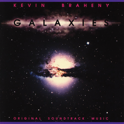 Kevin Braheny - Galaxies