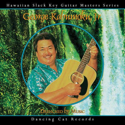 George Kahumoku, Jr. - Drenched by Music