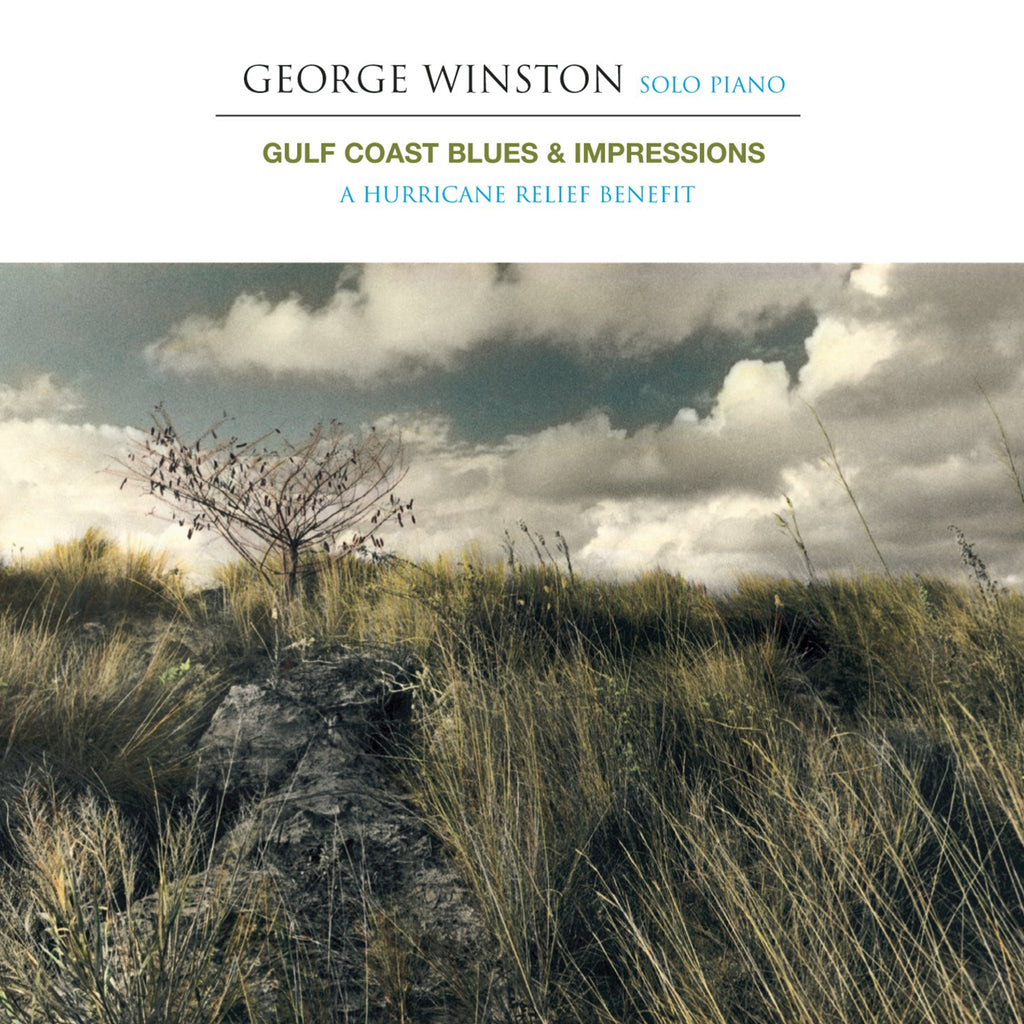 George Winston - Gulf Coast Blues & Impressions: A Hurricane Relief Benefit