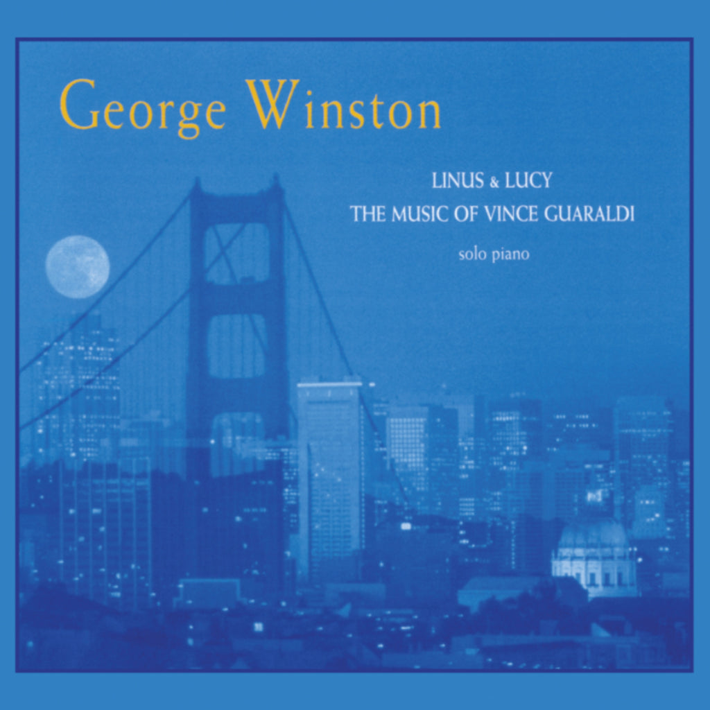 George Winston - Linus & Lucy: The Music of Vince Guaraldi