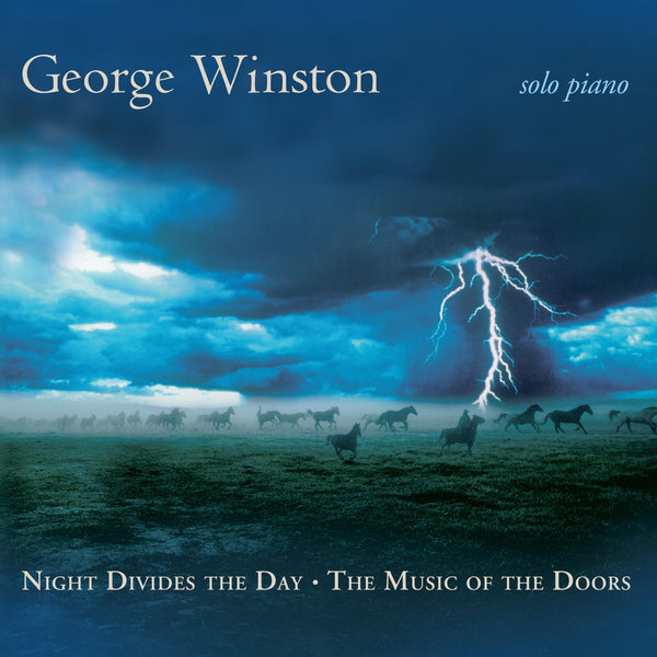 George Winston - Night Divides the Day: The Music of The Doors