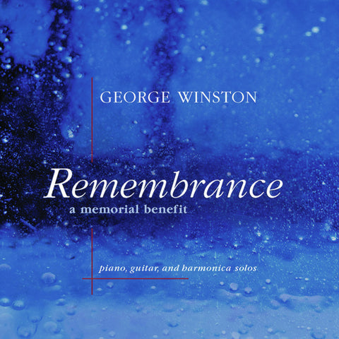 Remembrance - A Memorial Benefit: Special Edition