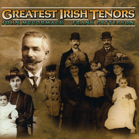 John McCormack and Frank Patterson - Greatest Irish Tenors
