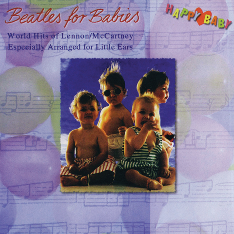Happy Baby - Beatles for Babies