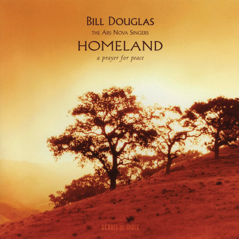 Bill Douglas - Homeland: A Prayer for Peace