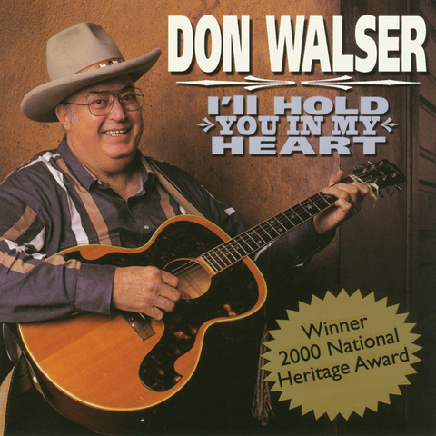 Don Walser - I'll Hold You In My Heart
