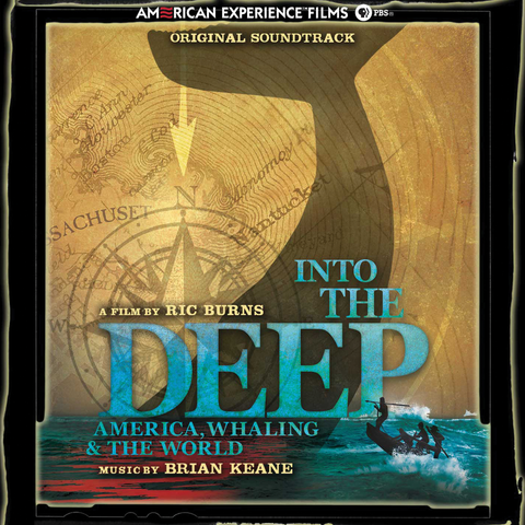 Brian Keane - Into The Deep: America, Whaling & The World