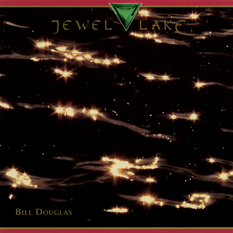 Bill Douglas - Jewel Lake